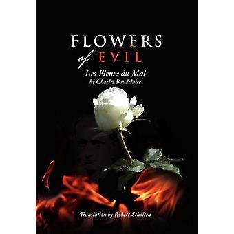 Blumen des Bösen Les Fleurs du Mal von Scholten & BaudelaireR.