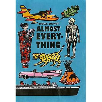 Almost Everything by Joelle Jolivet - Alexis Siegel - Laura Jaffe - 9