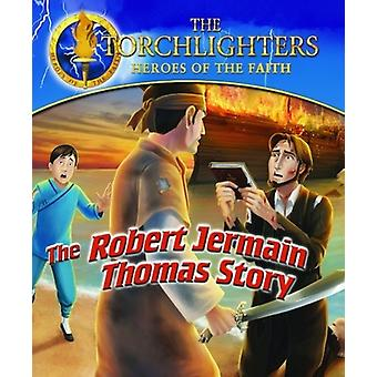 Torchlighters: Robert Thomas Jermain opowieść [Blu-ray] USA import