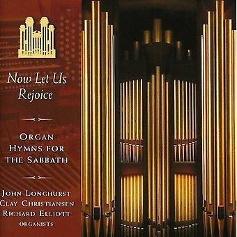Longhurst/Christiansen/Elliott - Lad os nu glæde sig: Orgel salmer til Sabbath [CD] USA importen