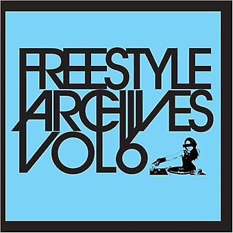 Freestyle Archives - Vol. 6-Freestyle Archives [CD] USA import