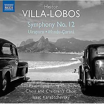 Villa-Lobos / import USA Sao Paulo Symphony Choir & enfants - Symphonie n ° 12 - Uirapuru - Mandu-Carara [CD]
