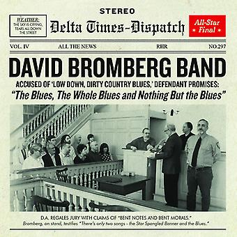 David Bromberg - The Blues the Whole Blues and Nothing B [CD] USA import