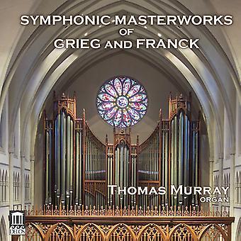 Franck, C. / Murray, Thomas - Symphonic Masterworks of Grieg & Franck [CD] USA import