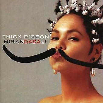 Tyk Pigeon - Miranda Dali [CD] USA import