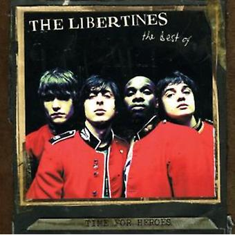 Time for Heroes: The Best of The Libertines by The Libertines