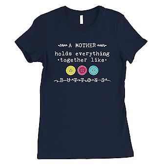 Comme mère boutons Womens Navy mères Unique journée cadeau Tee Shirt