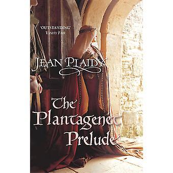 Der Auftakt der Plantagenet - (Plantagenet Saga) durch Jean Plaidy - 97800994
