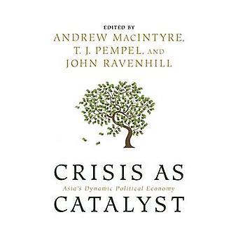 Krise als Katalysator - dynamischen Volkswirtschaft Asiens von Barbara Lasle