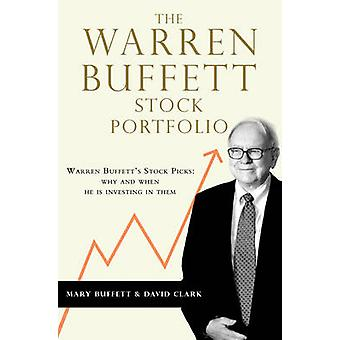 The Warren Buffett Stock Portfolio - Warren Buffett Stock Picks - Why a