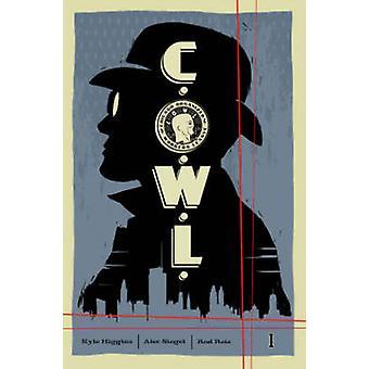 C.O.W.L. - Volume 1 - Principles of Power by Trevor McCarthy - Alec Sie