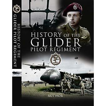 Geschichte des Glider Pilot Regiments von Claude Smith - 9781844156269
