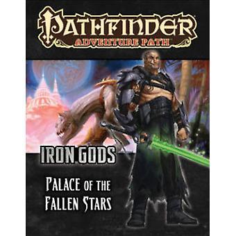 Pathfinder Adventure Path - Iron Gods Part 5 - Palace of Fallen Stars