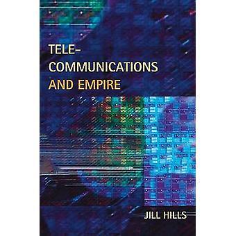 Telecomunicaciones y el imperio por las colinas de Jill - libro 9780252032585