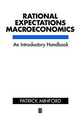 Rational Expectations Macroeconomics - An Introductory Handbook (2nd R