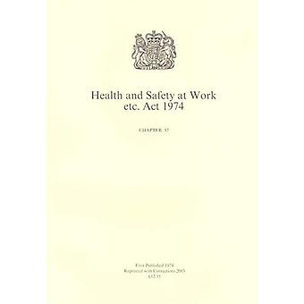 Health and Safety at Work Etc. Act 1974 (Public General Acts - Elizabeth II)