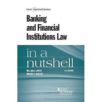 Banking and Financial Institutions Law in a Nutshell (Nutshell Series)