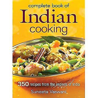 Remplir le livre de cuisine indienne: 350 recettes des régions de l'Inde