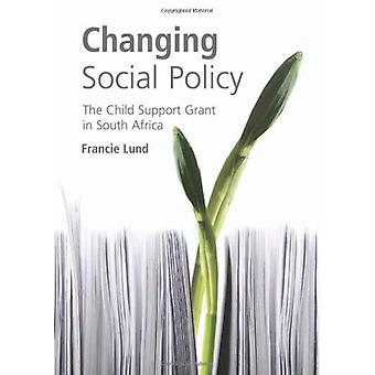 Changing Social Policy: The Child Support Gant in South Africa