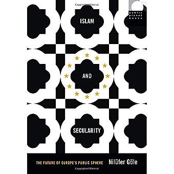 Islam and Secularity (Public Planet Books)