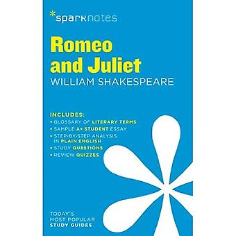 Romeo and Juliet by William Shakespeare (SparkNotes Literature Guide)
