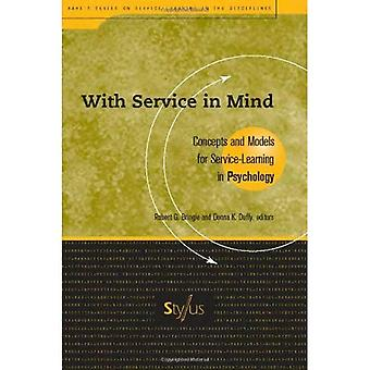 With Service in Mind: Concepts and Models for Service Learning in Psychology (Aahe's Series on Service-Learning...