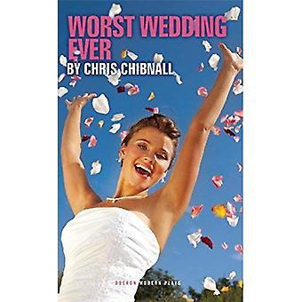 Worst Wedding Ever (Oberon Modern Plays)