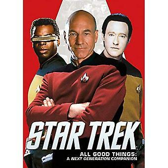 Star Trek: Todas las cosas buenas, un compañero de generación siguiente (libro en rústica)