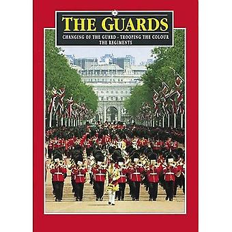 Los guardias: Cambio de la Guardia - Trooping The Colour - los regimientos