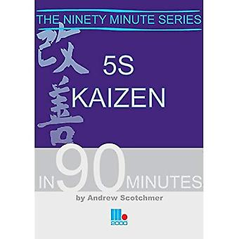 5S Kaizen in 90 Minutes [Illustrated]