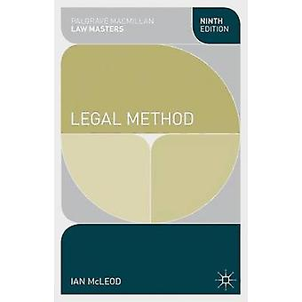 Legal Method (9th Revised edition) by Ian McLeod - 9781137027689 Book
