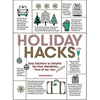 Holiday Hacks: Easy Solutions to Simplify the Most Wonderful Time of the� Year (Hacks)
