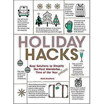 Hacks de vacances: Des Solutions faciles pour simplifier le plus beau moment de l'année (Hacks)