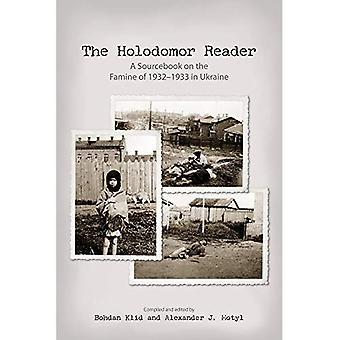 Le lecteur de l'Holodomor: Un Sourcebook sur la Famine de 1932-1933 en Ukraine