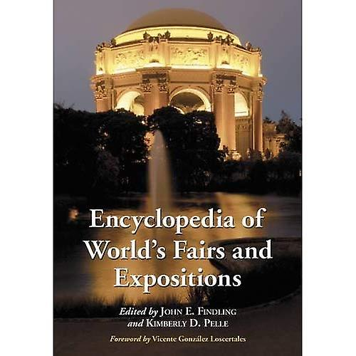 Encyclopedia of World& 039;s Fairs and Expositions
