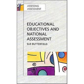 Educational Objectives and National Assessment by Butterfield & Sue
