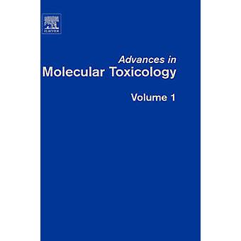 Fortschritte in der molekularen Toxikologie Band 1 von Fishbein & James & C