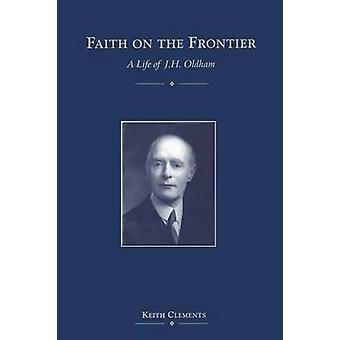 Faith on the Frontier by Clements & Keith