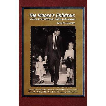 Le Mooses enfants A Memoir de trahison et de survie par Mokotoff & David M.