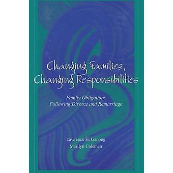 Föränderliga familjer ändra ansvar skyldigheter familj efter skilsmässa och omgifte av Coleman & Marilyn