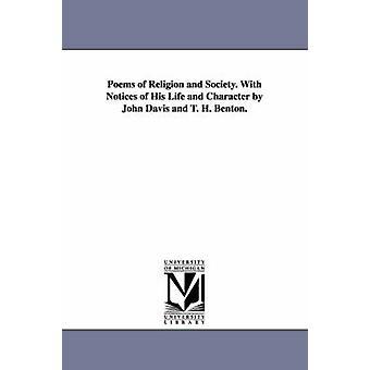 Poèmes de Religion et de la société. Avis l'informant de sa vie et le caractère de John Davis et T. H. Benton. par Adams & John Quincy