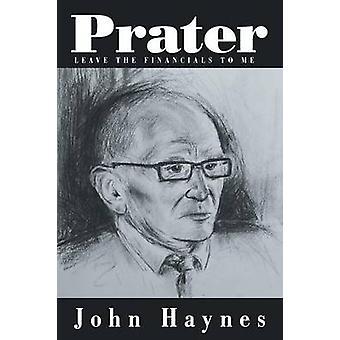 Prater jätä Financials minulle Haynes & John