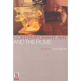 Contemporary Art and the Home by Painter & Colin