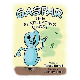 Gaspar Flatulating Ghost von Burrell & Teresa
