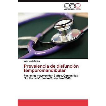 Prevalencia de Disfuncion Temporomandibular by Ley Sifontes Luis