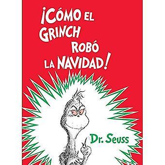 mo c El Grinch Rob La Navidad! (How the Grinch Stole Christmas Edition espagnole) (Seuss classique)