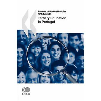 Reviews of National Policies for Education Tertiary Education in Portugal by OECD Publishing