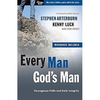 Every Man - God's Man - Every Man's Guide to... Courageous Faith and D