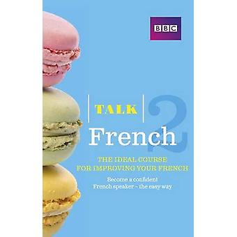 Talk French 2 Book - 2 by Sue Purcell - 9781406679106 Book