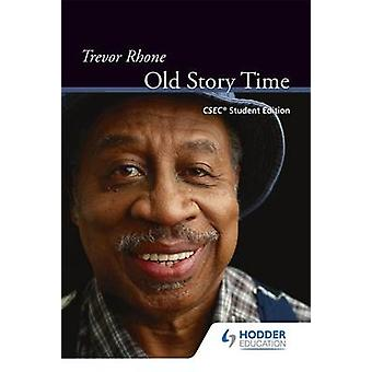 Old Story Time with CSEC Study Notes - CSEC (Student Manual/Study Guid